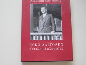 Esko Aaltosen neljä elämäntyötä 1893-1966, Muut kirjat ja lehdet, Kirjat ja lehdet, Turku, Tori.fi