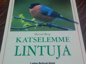 Katselemme lintuja, Lastenkirjat, Kirjat ja lehdet, Loppi, Tori.fi