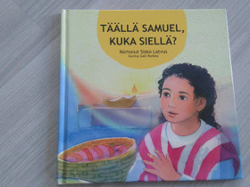 Täällä Samuel, kuka siellä?, Lastenkirjat, Kirjat ja lehdet, Jyväskylä, Tori.fi