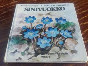 Sinivuokko ja muita metsänreunan kasveja, Lastenkirjat, Kirjat ja lehdet, Loppi, Tori.fi