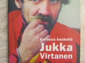 Jukka Virtanen: Kuvassa keskellä Jukka Virtanen, Kaunokirjallisuus, Kirjat ja lehdet, Imatra, Tori.fi