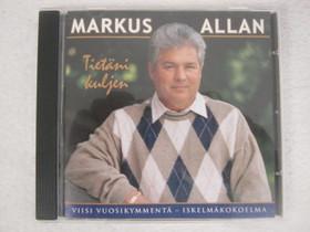 Markus Allan Tietäni kuljen cd, Imatra/posti, Musiikki CD, DVD ja äänitteet, Musiikki ja soittimet, Imatra, Tori.fi