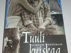 Tuuli kuiskaa - Joseph Pittman, Muut kirjat ja lehdet, Kirjat ja lehdet, Loppi, Tori.fi