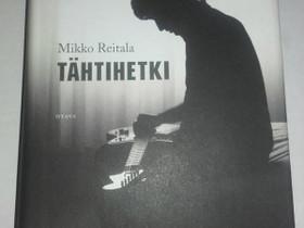 Tähtihetki - Mikko Reitala, Muut kirjat ja lehdet, Kirjat ja lehdet, Loppi, Tori.fi