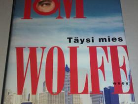 Täysi mies - Tom Wolfe, Muut kirjat ja lehdet, Kirjat ja lehdet, Loppi, Tori.fi