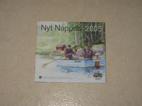 Nyt Nappaa 2005, Kalastus, Helsinki, Tori.fi