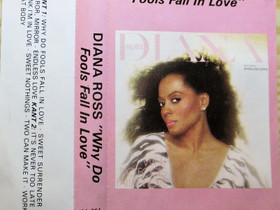 Diana Ross - Why Do Fools Fall in Love C-kasetti, Musiikki CD, DVD ja äänitteet, Musiikki ja soittimet, Kangasala, Tori.fi