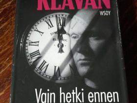 Vain hetki ennen hiljaisuutta - Andrew Klavan, Muut kirjat ja lehdet, Kirjat ja lehdet, Loppi, Tori.fi