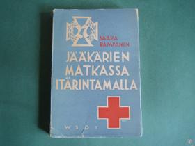 Jääkäkärien Matkassa Itärintamalla, Muut kirjat ja lehdet, Kirjat ja lehdet, Keminmaa, Tori.fi