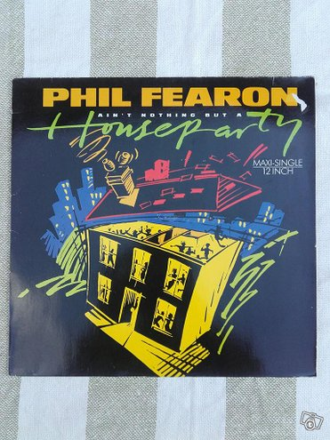 Phil Fearon - Ain't Nothing but a House party