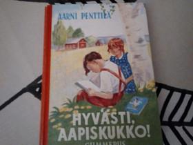 Hyvästi Aapiskukko, Lastenkirjat, Kirjat ja lehdet, Hamina, Tori.fi