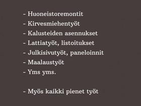 Kirvesmiehentyöt, remonttipalvelut, Rakennuspalvelut, Kouvola, Tori.fi
