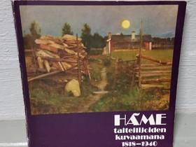 Häme taiteilijoiden kuvaamana 1818-1940, Harrastekirjat, Kirjat ja lehdet, Nokia, Tori.fi