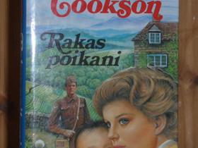 Cookson Catherine: Rakas poikani. 1p, Kaunokirjallisuus, Kirjat ja lehdet, Tampere, Tori.fi