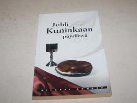 Michael Howard JUHLI KUNINKAAN PÖYDÄSSÄ, Muut kirjat ja lehdet, Kirjat ja lehdet, Merikarvia, Tori.fi