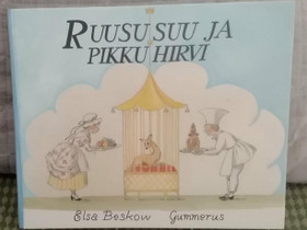 Elsa Beskow: Ruususuu ja pikkuhirvi kirja, Lastenkirjat, Kirjat ja lehdet, Joensuu, Tori.fi