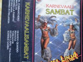 Karnevaali Sambat - C-kasetti, Musiikki CD, DVD ja äänitteet, Musiikki ja soittimet, Kangasala, Tori.fi