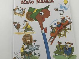 Täyttä vauhtia Mato Matala, Lastenkirjat, Kirjat ja lehdet, Kangasala, Tori.fi