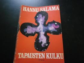 Tapausten kulku Tekijä: Salama, Hannu, Kaunokirjallisuus, Kirjat ja lehdet, Espoo, Tori.fi