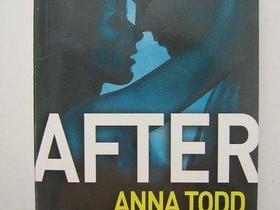 Anna Todd: After -kirja, Imatra/posti, Kaunokirjallisuus, Kirjat ja lehdet, Imatra, Tori.fi