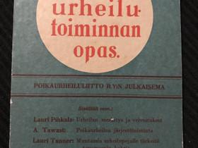 Poikien urheilutoiminnan opas v. 1935, Harrastekirjat, Kirjat ja lehdet, Oulu, Tori.fi