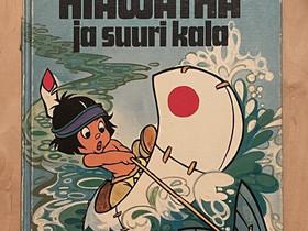 Pikku Hiawatha ja suuri kala, Lastenkirjat, Kirjat ja lehdet, Helsinki, Tori.fi