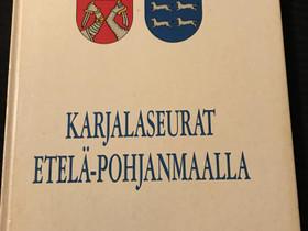 Karjalaseurat Etelä-Pohjanmaalla , Harrastekirjat, Kirjat ja lehdet, Oulu, Tori.fi