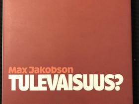 Max Jakobson Tulevaisuus? Vuodelta 2005., Harrastekirjat, Kirjat ja lehdet, Oulu, Tori.fi