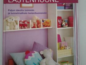 Viihtyisä lastenhuone sisustuskirja, Muut kirjat ja lehdet, Kirjat ja lehdet, Jyväskylä, Tori.fi