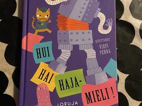 Hannu Hirvonen - Hui Hai Hajamieli, Lastenkirjat, Kirjat ja lehdet, Alavus, Tori.fi