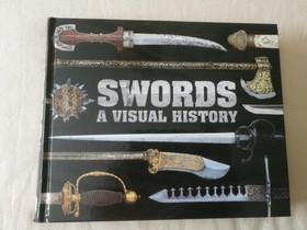 Swords: A Visual History, Harrastekirjat, Kirjat ja lehdet, Hirvensalmi, Tori.fi
