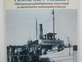 Riimala Erkki: Höyryä Helsingin vesillä -kirja, Harrastekirjat, Kirjat ja lehdet, Imatra, Tori.fi