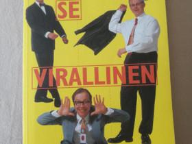 Alivaltiosihteeri: Se Virallinen Tarina, Kaunokirjallisuus, Kirjat ja lehdet, Hirvensalmi, Tori.fi