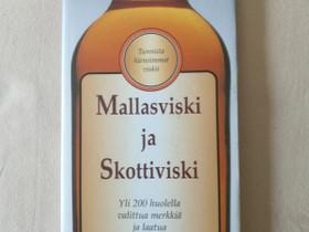 Mallasviski ja Skottiviski, Harrastekirjat, Kirjat ja lehdet, Hirvensalmi, Tori.fi