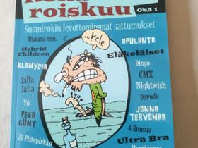 Rokatessa Roiskuu, Muut kirjat ja lehdet, Kirjat ja lehdet, Hirvensalmi, Tori.fi