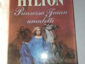 Prinsessa Tuian amuletti - Sara Hylton, Kaunokirjallisuus, Kirjat ja lehdet, Loppi, Tori.fi
