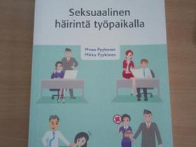 Seksuaalinen häirintä työpaikalla, Oppikirjat, Kirjat ja lehdet, Kuhmo, Tori.fi