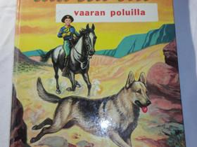 Vaaran poluilla - Rin Tin Tin, Muut kirjat ja lehdet, Kirjat ja lehdet, Loppi, Tori.fi