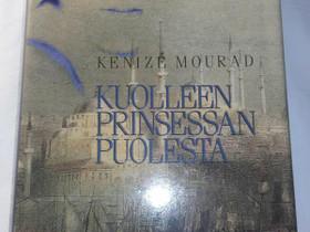 Kuolleen prinsessan puolesta - Kenize Mourad, Kaunokirjallisuus, Kirjat ja lehdet, Loppi, Tori.fi