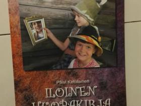 Iloinen huopakirja, Päivi Ketolainen, Harrastekirjat, Kirjat ja lehdet, Jyväskylä, Tori.fi