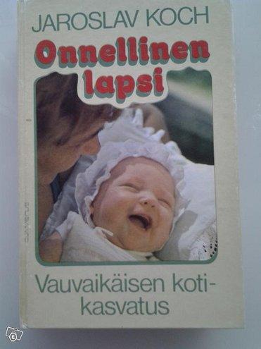 Onnellinen lapsi - vauvaikäisen kotikasvatus