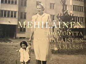 Mehiläinen 100 vuotta suomalaisten elämässä, Muut kirjat ja lehdet, Kirjat ja lehdet, Oulu, Tori.fi